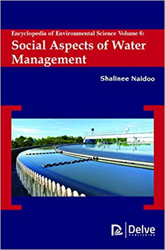Encyclopedia of Environmental Science Vol 6_Social Aspects of Water Management